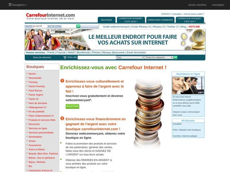 Enrichissez-vous avec Carrefour Internet, le meilleur endroit pour faire vos achats.