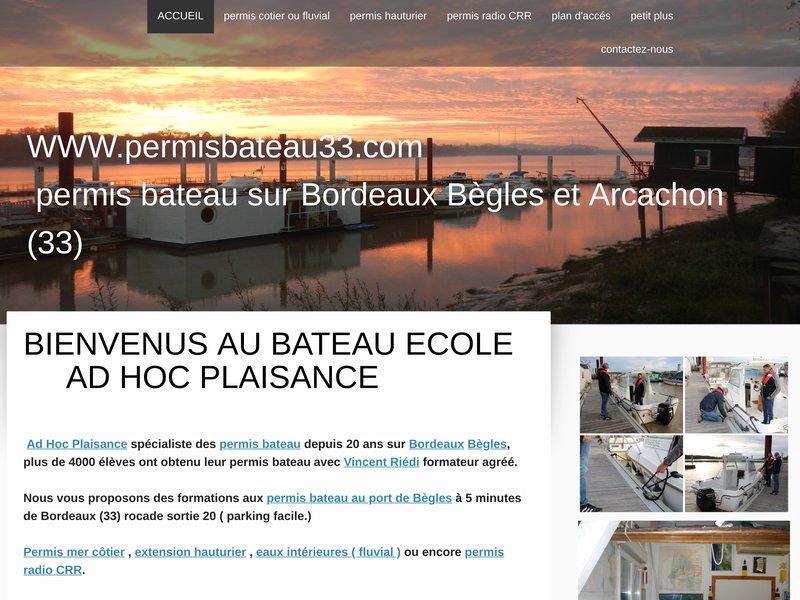 Passez votre permis bateau dans le 33 à Bordeaux Bègles ou Arcachon avec le bateau école Ad Hoc Plaisance : permis mer côtier et hauturier, permis fluvial, permis radio CRR.