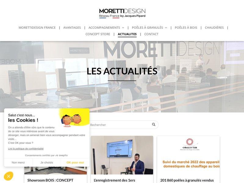 Actualités du réseau MORETTIDESIGN France, Poêles, Cheminées, Chaudières depuis 1960.